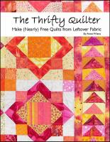 The Thrifty Quilter - Make (Nearly) Free Quilts from Leftover Fabric Book AW-901