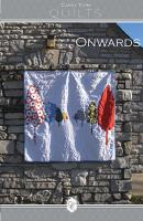 Onwards Quilt Pattern CYK-1302e