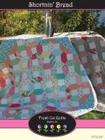 Shortnin' Bread Quilt Pattern FCQ-107