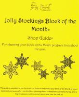 Jolly Stockings Block of the Month Shop Guide Pattern FCQ-502